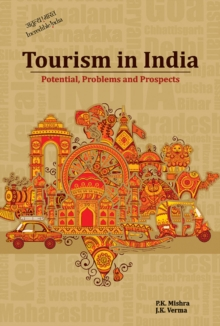 Tourism in India : Potential, Problems and Prospects, Hardback Book