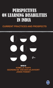 Perspectives on Learning Disabilities in India : Current Practices and Prospects, Hardback Book