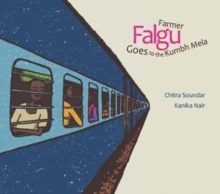 Farmer Falgu Goes to the Kumbh Mela, Paperback / softback Book