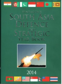 South Asia Defence and Strategic Year Book, Hardback Book