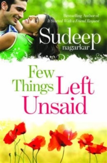 Few Things Left Unsaid : Was Your Promise of Love Fulfilled?, Paperback Book