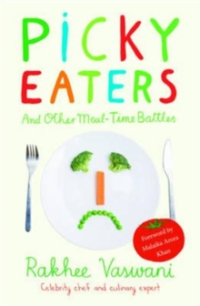 Picky Eaters and Other Meal-Time Battles, Paperback Book