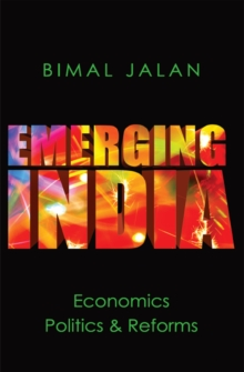 Emerging India: Economics : Politics and Reforms, EPUB eBook