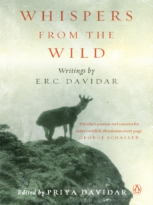 Whispers from the Wild : Writings by E.R.C. Davidar, EPUB eBook