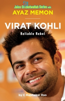 Virat Kohli : Reliable Rebel, Paperback Book