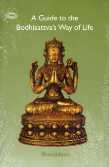 A Guide to the Bodhisattva's Way of Life, Paperback Book