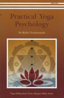 Practical Yoga Psychology, Paperback Book