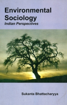 Environmental Sociology : Indian Perspective, Paperback Book