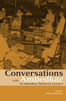 Conversations with Ambedkar - 10 Ambedkar Memorial Lectures, Hardback Book