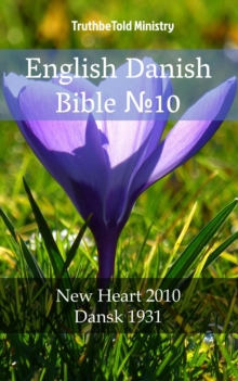 "English Danish Bible â""–10 : New Heart 2010 - Dansk 1931, EPUB eBook"