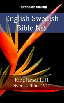 "English Swedish Bible â""–5 : King James 1611 - Svensk Bibel 1917, EPUB eBook"