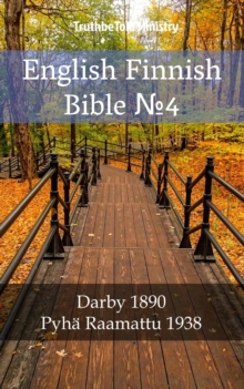 "English Finnish Bible â""–4 : Darby 1890 - Pyha Raamattu 1938, EPUB eBook"