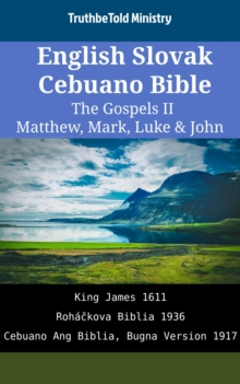 english slovak cebuano bible the gospels ii matthew mark luke john king james 1611. Black Bedroom Furniture Sets. Home Design Ideas