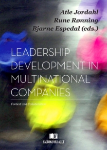 Leadership Development in Multinational Companies : Context & Collaboration, Paperback Book