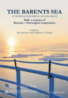 Barents Sea : Ecosystem, Resources, Management - Half a Century of Russian/Norwegian Cooperation, Hardback Book