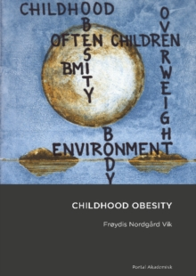 Childhood Obesity, Paperback Book