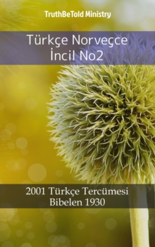 Turkce Norvecce Incil No2 : 2001 Turkce Tercumesi - Bibelen 1930, EPUB eBook