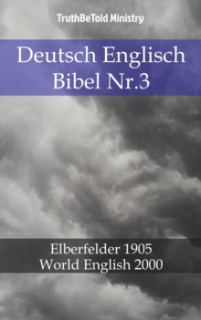 Deutsch Englisch Bibel Nr.3 : Elberfelder 1905 - World English 2000, EPUB eBook