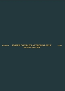 Joseph Conrad's Authorial Self - Polish and Other, Hardback Book