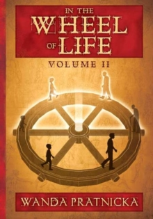 In the Wheel of Life : Volume 2, Paperback Book