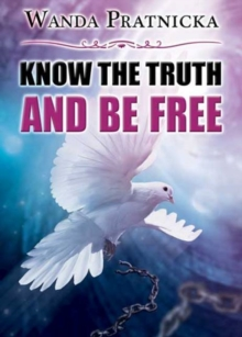 Know the Truth & be Free, Paperback Book