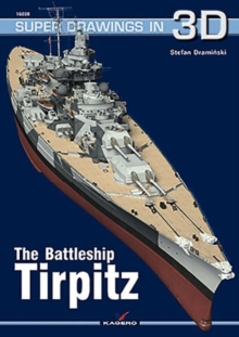 The Battleship Tirpitz, Paperback Book