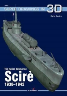 The Italian Submarine Scire 1938-1942, Paperback Book
