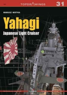 Yahagi. Japanese Light Cruiser 1942-1945, Paperback Book