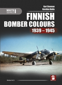 Finnish Bomber Colours 1939-1945, Hardback Book