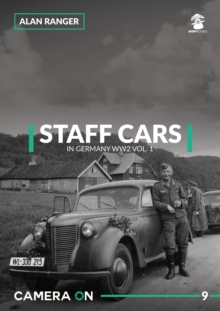 Staff Cars In Germany WW2 : 1, Paperback / softback Book