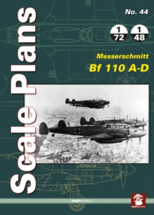 Scale Plans 44: Messerschmitt Bf 110 A-D, Paperback Book