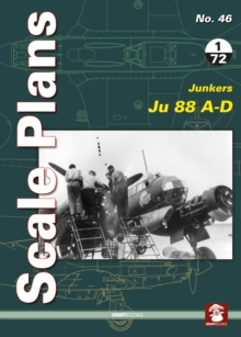 Scale Plans 46: Junkers Ju 88 A-D, Paperback Book