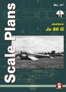 Scale Plans 47: Junkers Ju 88 G, Paperback Book