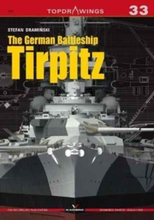 The German Battleship Tirpitz, Paperback Book