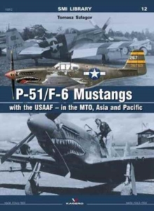 P-51/F-6 Mustangs with Usaaf - in the Mto, Paperback Book