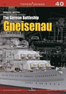 The German Battleship Gneisenau, Paperback Book
