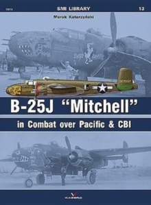 "B-25j ""Mitchell"" in Combat Over Pacific & CBI, Paperback Book"