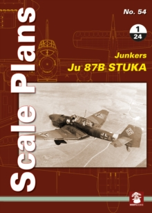 Scale Plans No. 54: Ju 87 B Stuka 1/24, Paperback Book