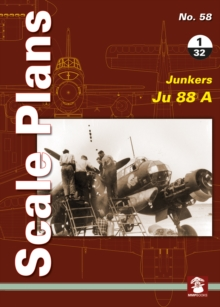 Scale Plans No. 58: Junkers 88 A 1/32, Paperback Book