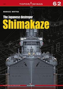 The Japanese Destroyer Shimakaze, Paperback / softback Book