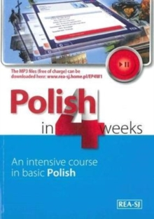 Polish in 4 Weeks - Level 1. An intensive course in basic Polish. Book with free MP3 audio download, Paperback Book
