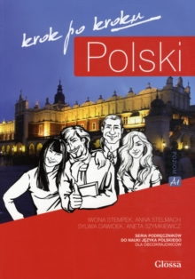 Polski, Krok po Kroku: Coursebook for Learning Polish as a Foreign Language : Level A1, Mixed media product Book