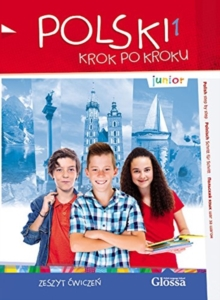 Junior Polski 1 - Krok Po Kroku (Polish Step by Step). Student's Workbook, Mixed media product Book