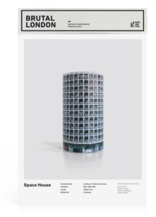 Brutal London: Space House : Build Your Own Brutalist London, Paperback Book