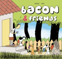 Bacon & Friends, Hardback Book