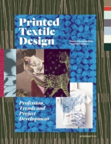 Printed Textile Design : Profession, Trends and Project Development, Paperback Book