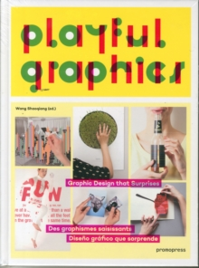 Playful Graphics : Graphic Design That Surprises, Paperback Book
