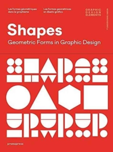 Shapes : Geometric Forms in Graphic Design, Hardback Book