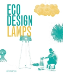 ECO Design: Lamps, Hardback Book