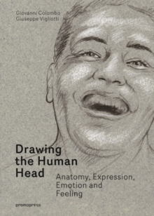 Drawing the Human Head: Anatomy, Expressions, Emotions and Feelings, Postcard book or pack Book